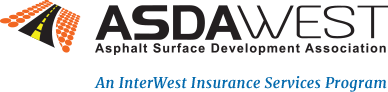 ASDAWest (Asphalt Surface Development Association) - An InterWest Insurance Service Program